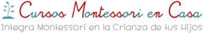 http://www.cursosmontessoriencasa.es/