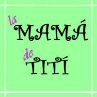 La Mamá de Tití
