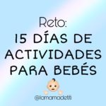 15 Días de Actividades para Bebés
